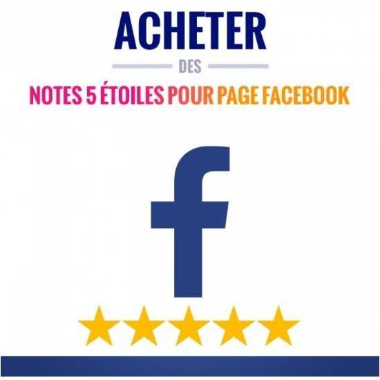 """Notes"" 5 étoile Facebook"